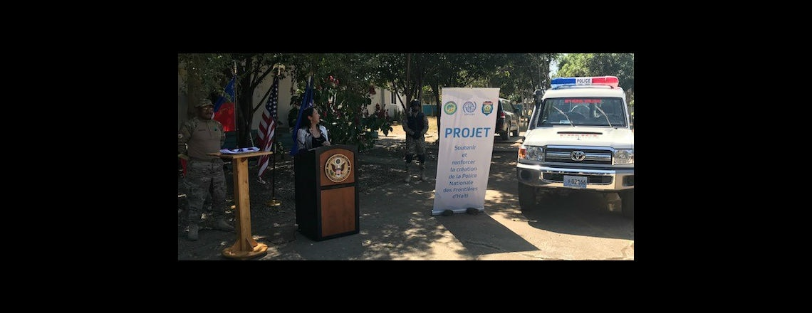 The US Government and IOM donate Vehicles to the National Border Police of Haiti